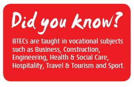 BTECS - Did You Know?
